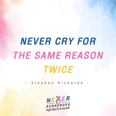 Never Surrender_Never Cry For the Same Reason Twice